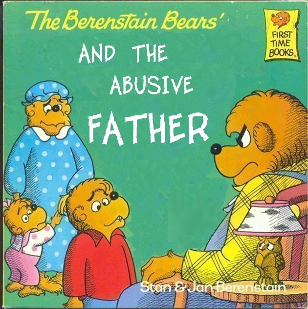 Children S Book Cover Parodies : The berenstain bears and abusive father children s