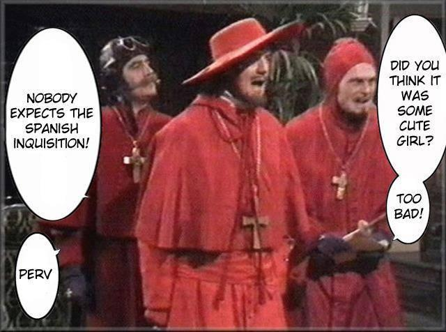 4ef image 736549] nobody expects the spanish inquisition know,Spanish Inquisition Meme
