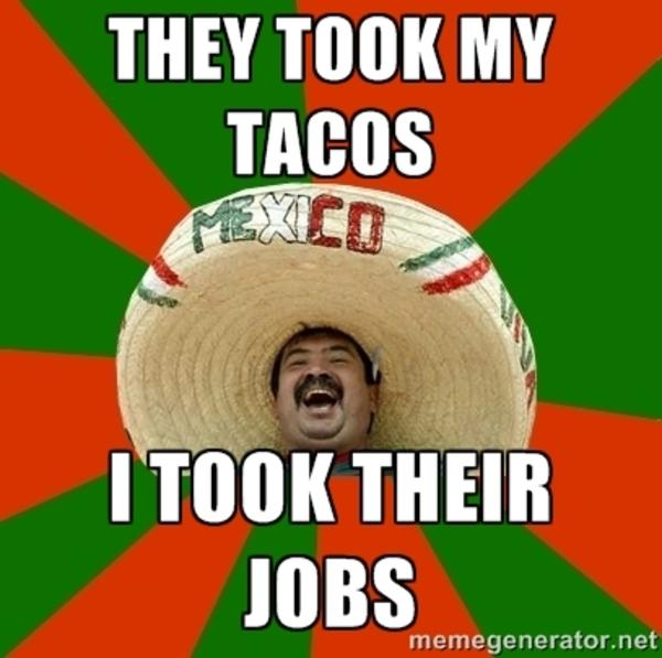 Funny Spanish Birthday Meme : They took my tacos merry mexican know your meme
