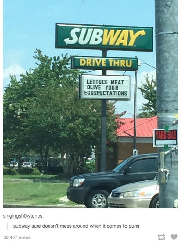subway sign totally meat olive  eggspectations pun   meme