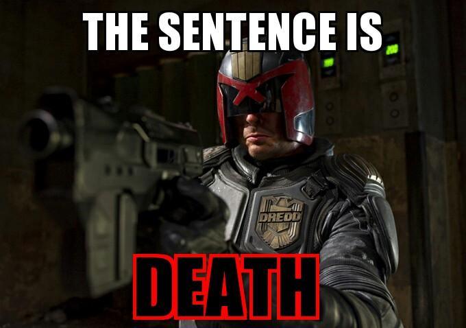 Image result for judge dredd meme