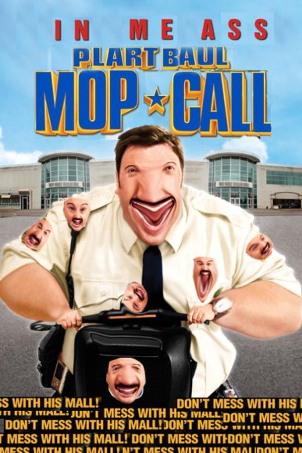 Mall Baul: Meme Blart: Plart Your Paul     Cop Know Mop Call