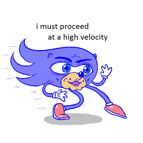 [Image - 881096]   Gotta Go Fast   Know Your Meme