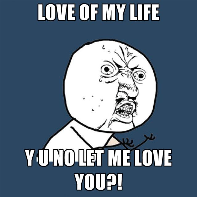 c9b y u no guy let me love you know your meme
