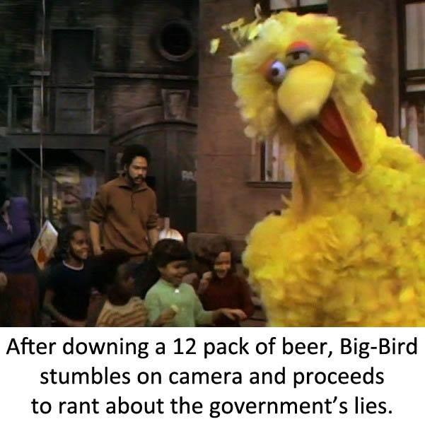 Funny Muppet Meme: Big Bird's Drunk
