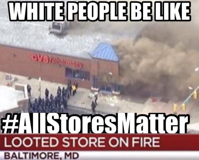 5fb white people be like 2015 baltimore riots know your meme,Baltimore Riots Meme