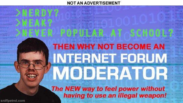 043 forum moderators know your meme,Moderator Meme