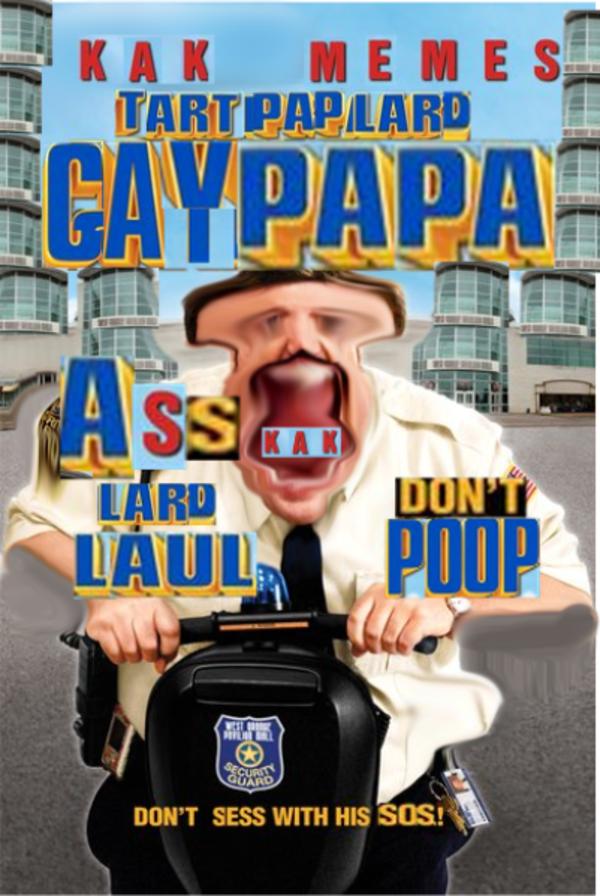gaypapa blarb tart pap lard edition paul blart mall cop
