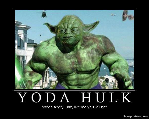 9c0 yoda hulk demotivational posters know your meme