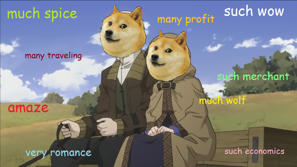S&W: Doge edition | Spice and Wolf | Know Your Meme