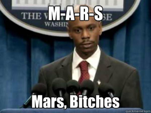 85f president dave chappelle once said mars exploration know your meme,Chapelle Meme