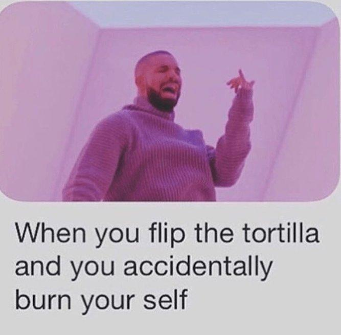 bb6 tortilla hotline bling know your meme