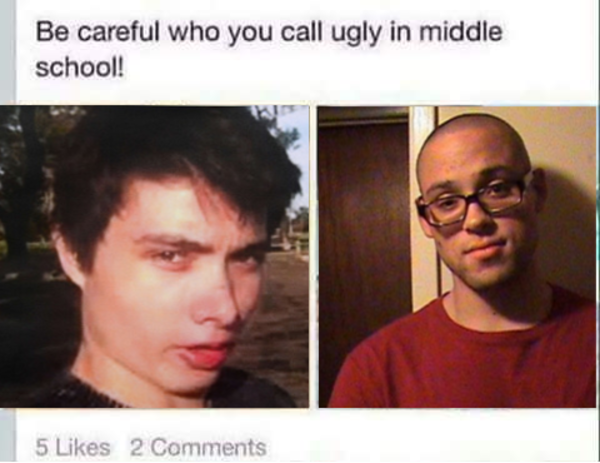 Funny Ugly Guy Meme : Be careful who you call ugly in middle school know your meme