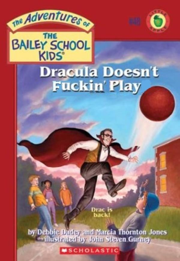 Children S Book Cover Parodies : Dracula doesn t play wait what children s book cover