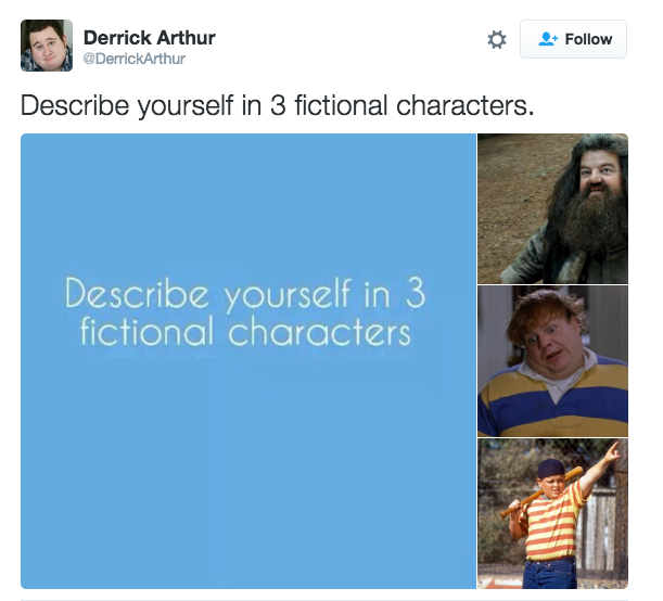 e21 derrickarthur describe yourself in 3 fictional characters know