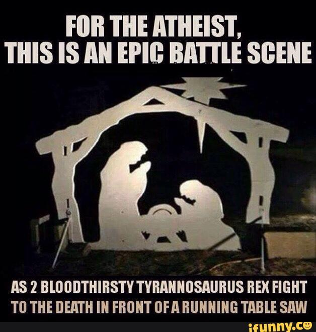 d65 nativity or jurassic fight? atheism know your meme