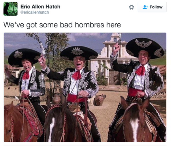 f9b bad hombres know your meme