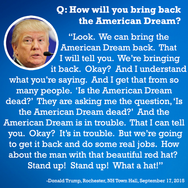 trump on the american dream trumpbookreport know your meme q how will you bring back the american dream look we can