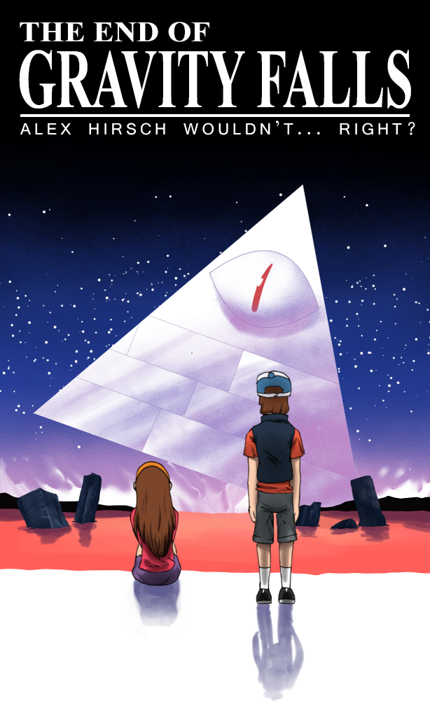 The End Of Gravity Falls The End Of Evangelion Know