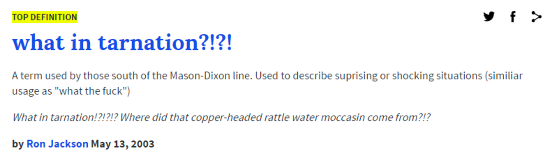 Urban dictionary definition what in tarnation know for What does dict mean