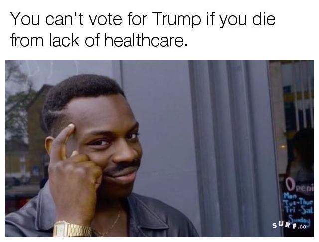 713 trumpcare roll safe know your meme