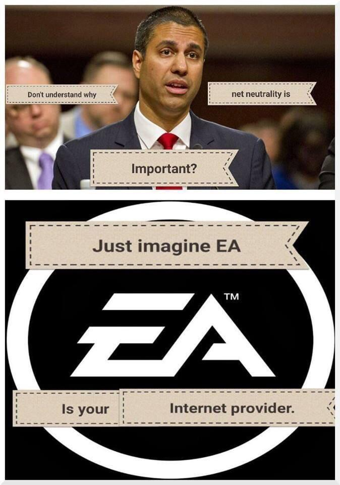 2ff just imagine ea as your internet provider net neutrality know