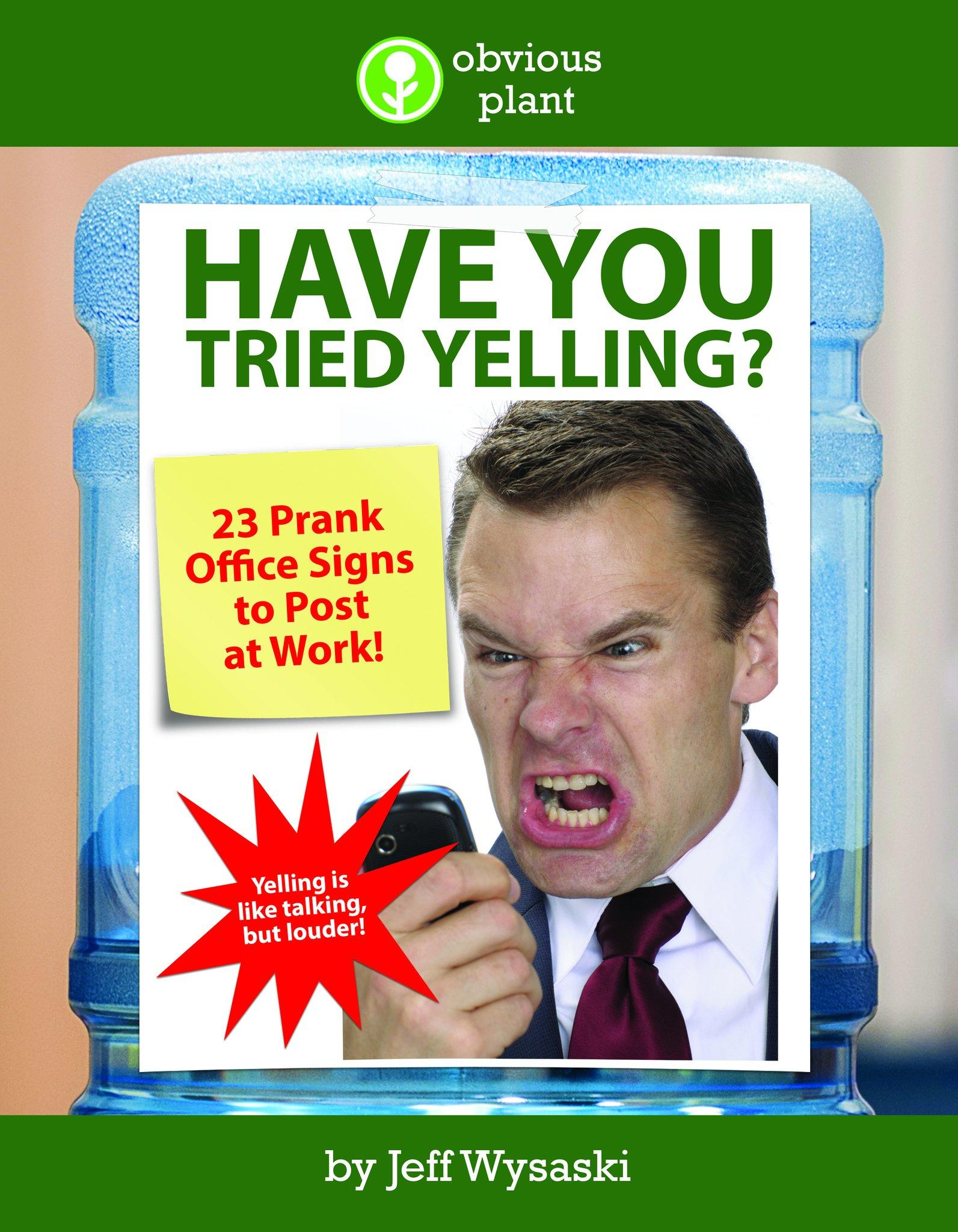 Have You Got Blue Eyes Learn What Make Up Will Make Them: Prank Office Signs To Post At