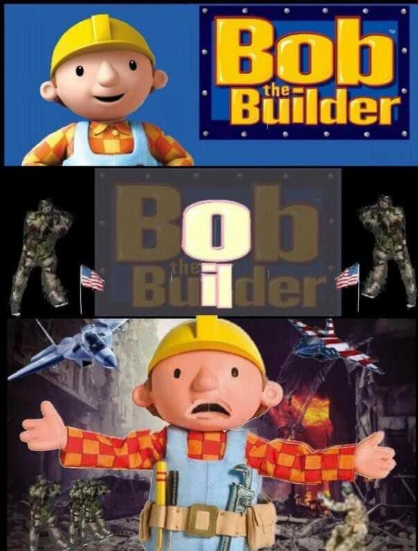 Bob the Builder | America Invading for Oil | Know Your Meme
