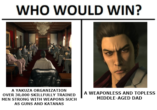 Who Would Win? | Ryū ga Gotoku / Yakuza | Know Your Meme