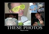 These Photos Are Mines