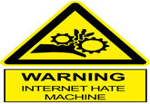 Internet Hate Machine