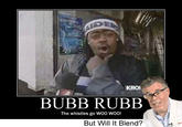 Bubb Rubb
