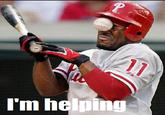 I'm Helping!