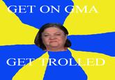 Stop, Drop & (T)Roll