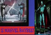 Mahvel Baybee!