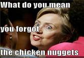What Do You Mean You Forgot The Chicken Nuggets