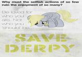 R.I.P. / Save Derpy