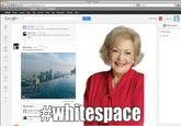 Google Plus Redesign / #whitespace