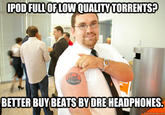 Beats By Douchebags