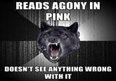Agony in Pink