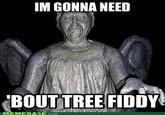 Tree Fiddy