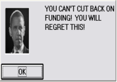 YOU CAN'T CUT BACK ON FUNDING! YOU WILL REGRET THIS!
