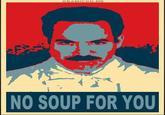 No Soup for You / Soup Nazi