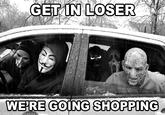 Get In Loser, We're Going Shopping