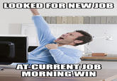 #MorningWin