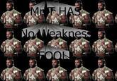 X has ONE weakness!