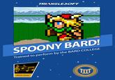 You Spoony Bard!