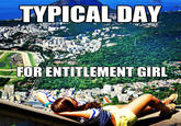 Entitlement Girl