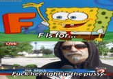 Fuck Her Right in the Pussy / FHRITP