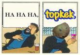 Ha Ha Ha, Oh Wow